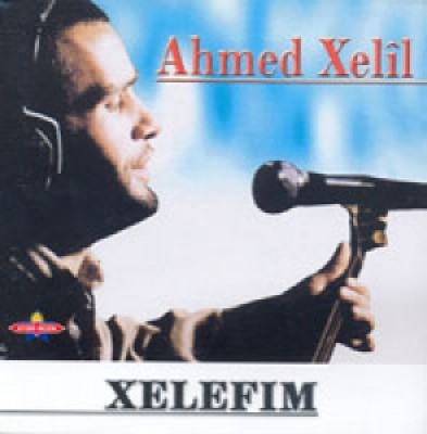 (Ethnic Kurdish Music) Ahmed Xelîl (Ahmed Xelil) - Xelefım (Xelefim) - 2001, MP3, 192 kbps