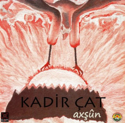 (Ethnic Kurdish Music) Kadir Çat (Kadir Cat) - Axşûn (Axsun) - 2012, MP3, 192 kbps