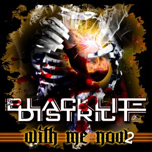 Blacklite District - With Me Now. Pt. 2 (EP) (2013)